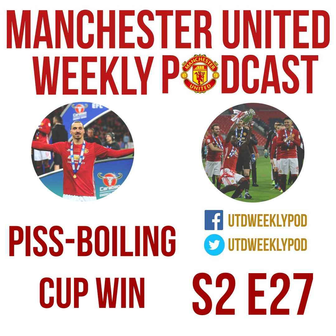 Manchester United Weekly Podcast Series 2 Episode 27